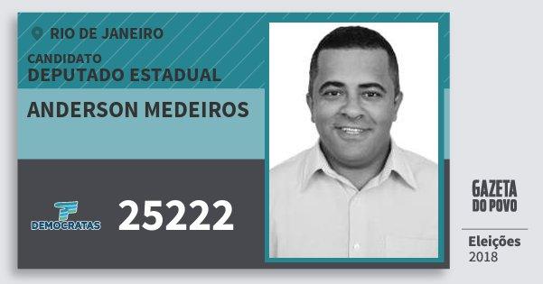 Santinho Anderson Medeiros 25222 (DEM) Deputado Estadual | Rio de Janeiro | Eleições 2018