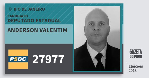 Santinho Anderson Valentim 27977 (DC) Deputado Estadual | Rio de Janeiro | Eleições 2018