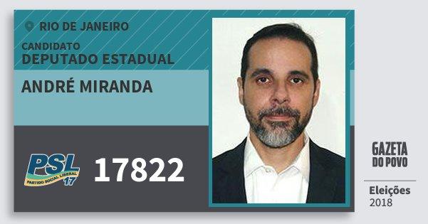 Santinho André Miranda 17822 (PSL) Deputado Estadual | Rio de Janeiro | Eleições 2018