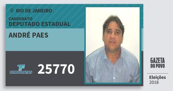Santinho André Paes 25770 (DEM) Deputado Estadual | Rio de Janeiro | Eleições 2018