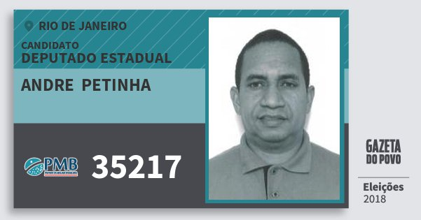 Santinho Andre  Petinha 35217 (PMB) Deputado Estadual | Rio de Janeiro | Eleições 2018