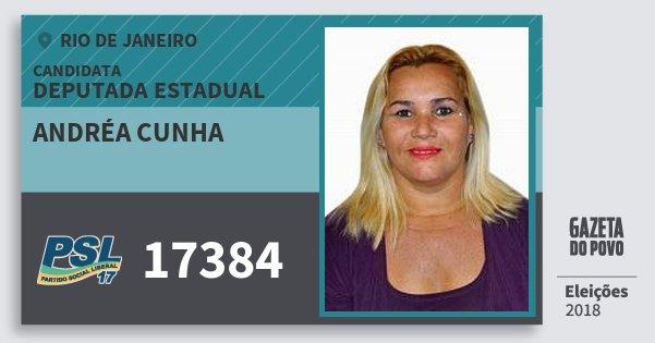 Santinho Andréa Cunha 17384 (PSL) Deputada Estadual | Rio de Janeiro | Eleições 2018