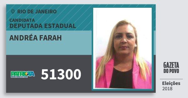 Santinho Andréa Farah 51300 (PATRI) Deputada Estadual | Rio de Janeiro | Eleições 2018