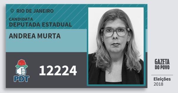 Santinho Andrea Murta 12224 (PDT) Deputada Estadual | Rio de Janeiro | Eleições 2018