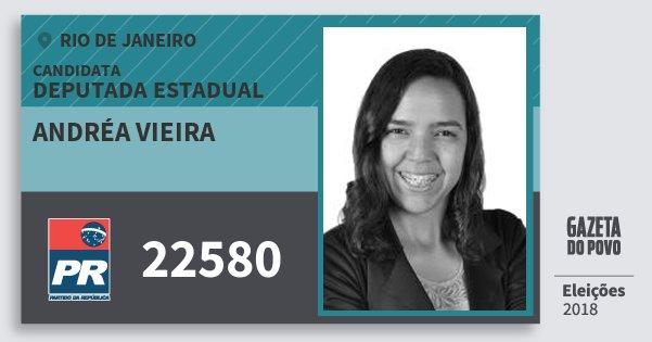 Santinho Andréa Vieira 22580 (PR) Deputada Estadual   Rio de Janeiro   Eleições 2018