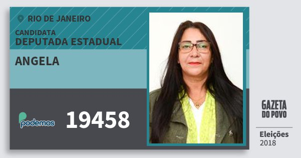 Santinho Angela 19458 (PODE) Deputada Estadual | Rio de Janeiro | Eleições 2018