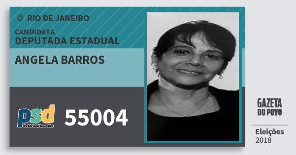 Santinho Angela Barros 55004 (PSD) Deputada Estadual | Rio de Janeiro | Eleições 2018