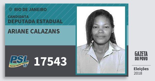 Santinho Ariane Calazans 17543 (PSL) Deputada Estadual | Rio de Janeiro | Eleições 2018