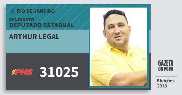 Santinho Arthur Legal 31025 (PHS) Deputado Estadual | Rio de Janeiro | Eleições 2018