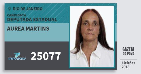 Santinho Áurea Martins 25077 (DEM) Deputada Estadual | Rio de Janeiro | Eleições 2018