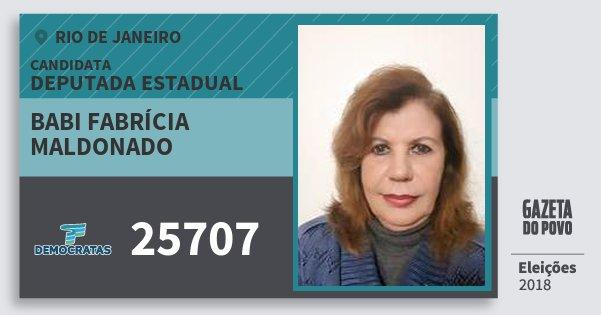 Santinho Babi Fabrícia Maldonado 25707 (DEM) Deputada Estadual | Rio de Janeiro | Eleições 2018