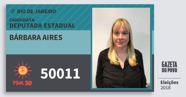 Santinho Bárbara Aires 50011 (PSOL) Deputada Estadual | Rio de Janeiro | Eleições 2018