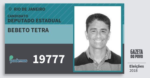 Santinho Bebeto Tetra 19777 (PODE) Deputado Estadual | Rio de Janeiro | Eleições 2018