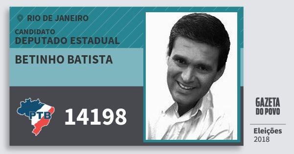 Santinho Betinho Batista 14198 (PTB) Deputado Estadual | Rio de Janeiro | Eleições 2018
