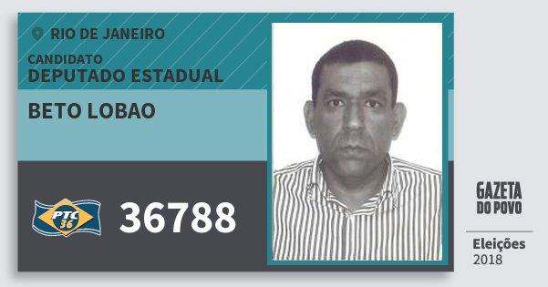 Santinho Beto Lobao 36788 (PTC) Deputado Estadual | Rio de Janeiro | Eleições 2018
