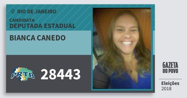 Santinho Bianca Canedo 28443 (PRTB) Deputada Estadual | Rio de Janeiro | Eleições 2018