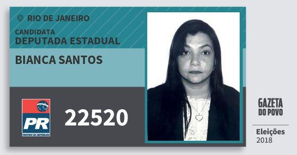 Santinho Bianca Santos 22520 (PR) Deputada Estadual | Rio de Janeiro | Eleições 2018