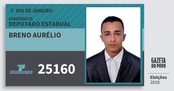 Santinho Breno Aurélio 25160 (DEM) Deputado Estadual | Rio de Janeiro | Eleições 2018