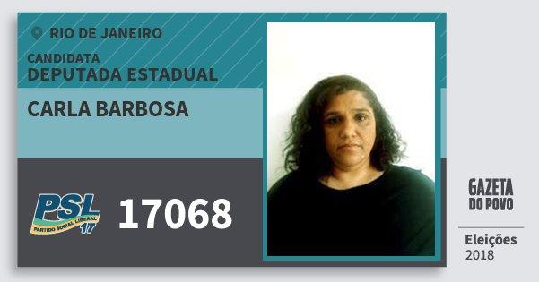 Santinho Carla Barbosa 17068 (PSL) Deputada Estadual | Rio de Janeiro | Eleições 2018