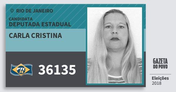 Santinho Carla Cristina 36135 (PTC) Deputada Estadual | Rio de Janeiro | Eleições 2018