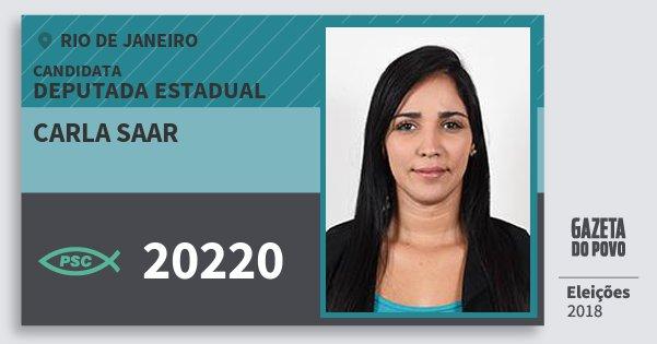 Santinho Carla Saar 20220 (PSC) Deputada Estadual   Rio de Janeiro   Eleições 2018