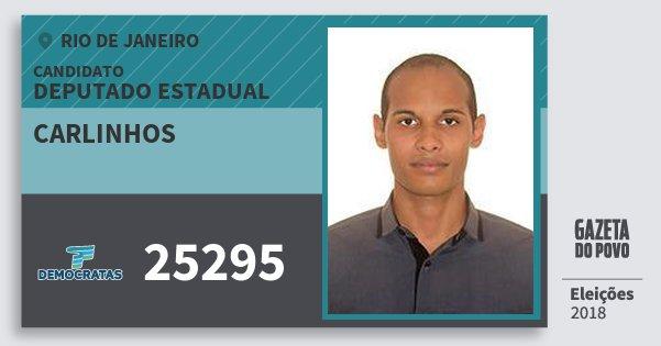 Santinho Carlinhos 25295 (DEM) Deputado Estadual | Rio de Janeiro | Eleições 2018