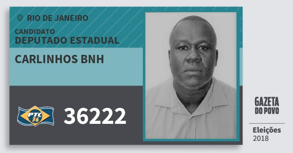 Santinho Carlinhos Bnh 36222 (PTC) Deputado Estadual | Rio de Janeiro | Eleições 2018