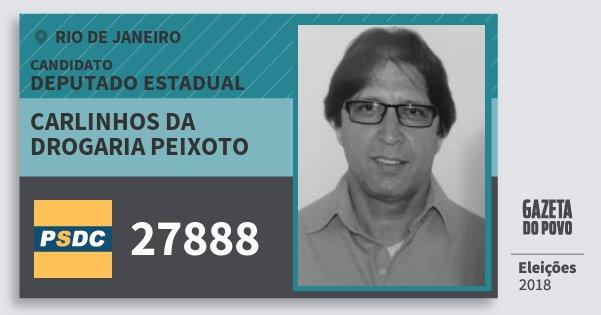 Santinho Carlinhos da Drogaria Peixoto 27888 (DC) Deputado Estadual | Rio de Janeiro | Eleições 2018