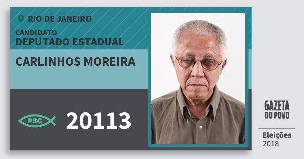 Santinho Carlinhos Moreira 20113 (PSC) Deputado Estadual | Rio de Janeiro | Eleições 2018