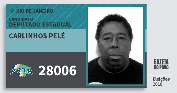 Santinho Carlinhos Pelé 28006 (PRTB) Deputado Estadual | Rio de Janeiro | Eleições 2018