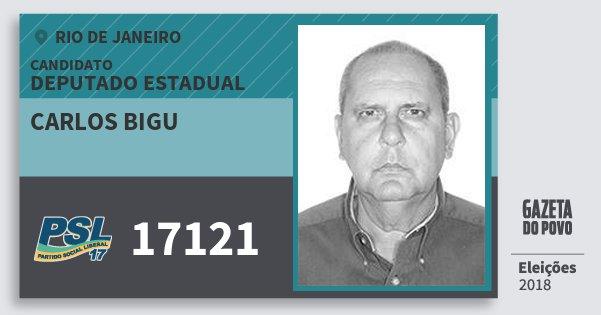 Santinho Carlos Bigu 17121 (PSL) Deputado Estadual | Rio de Janeiro | Eleições 2018