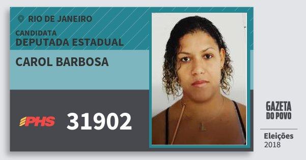 Santinho Carol Barbosa 31902 (PHS) Deputada Estadual | Rio de Janeiro | Eleições 2018