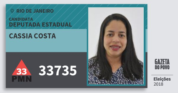 Santinho Cassia Costa 33735 (PMN) Deputada Estadual | Rio de Janeiro | Eleições 2018