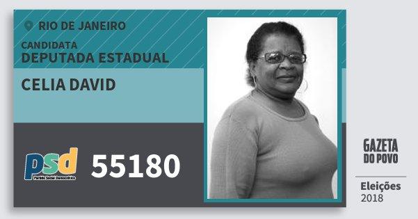 Santinho Celia David 55180 (PSD) Deputada Estadual | Rio de Janeiro | Eleições 2018