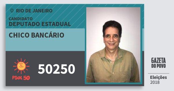 Santinho Chico Bancário 50250 (PSOL) Deputado Estadual | Rio de Janeiro | Eleições 2018
