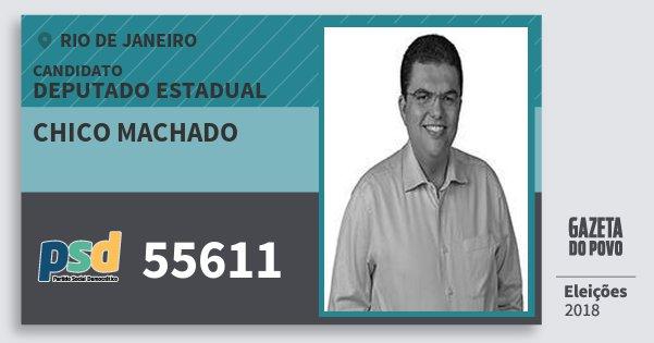 Santinho Chico Machado 55611 (PSD) Deputado Estadual | Rio de Janeiro | Eleições 2018