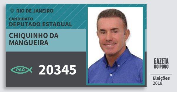 Santinho Chiquinho da Mangueira 20345 (PSC) Deputado Estadual | Rio de Janeiro | Eleições 2018