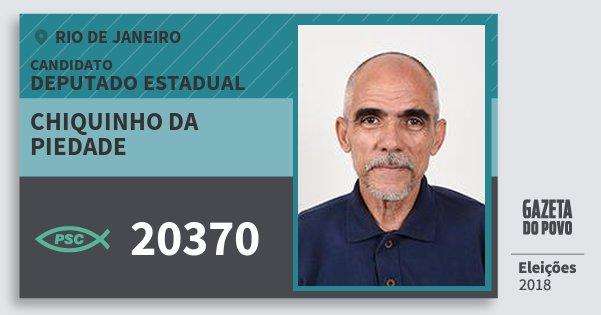 Santinho Chiquinho da Piedade 20370 (PSC) Deputado Estadual | Rio de Janeiro | Eleições 2018