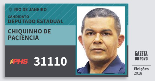 Santinho Chiquinho de Paciencia 31110 (PHS) Deputado Estadual | Rio de Janeiro | Eleições 2018