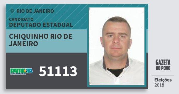 Santinho Chiquinho Rio de Janeiro 51113 (PATRI) Deputado Estadual | Rio de Janeiro | Eleições 2018