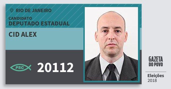Santinho Cid Alex 20112 (PSC) Deputado Estadual | Rio de Janeiro | Eleições 2018