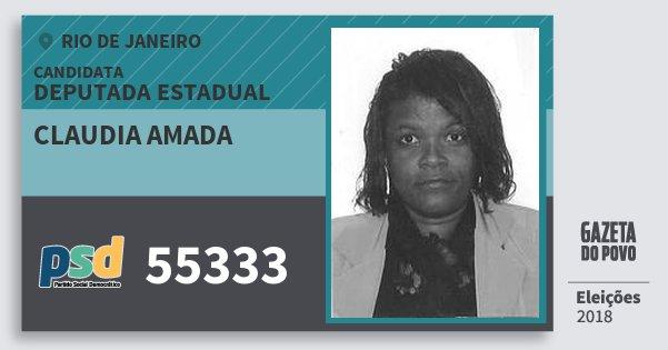 Santinho Claudia Amada 55333 (PSD) Deputada Estadual | Rio de Janeiro | Eleições 2018