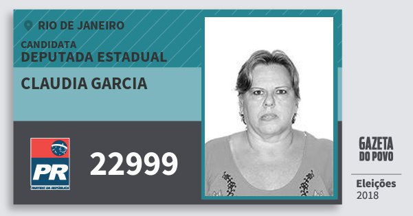 Santinho Claudia Garcia 22999 (PR) Deputada Estadual | Rio de Janeiro | Eleições 2018
