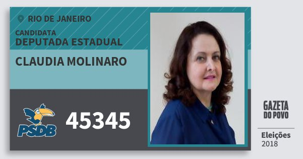Santinho Claudia Molinaro 45345 (PSDB) Deputada Estadual | Rio de Janeiro | Eleições 2018