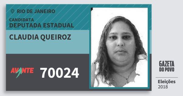 Santinho Claudia Queiroz 70024 (AVANTE) Deputada Estadual | Rio de Janeiro | Eleições 2018