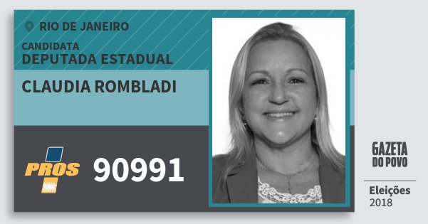 Santinho Claudia Rombladi 90991 (PROS) Deputada Estadual | Rio de Janeiro | Eleições 2018
