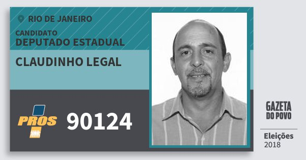 Santinho Claudinho Legal 90124 (PROS) Deputado Estadual | Rio de Janeiro | Eleições 2018