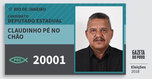 Santinho Claudinho Pé no Chão 20001 (PSC) Deputado Estadual | Rio de Janeiro | Eleições 2018