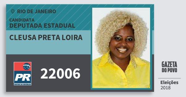 Santinho Cleusa Preta Loira 22006 (PR) Deputada Estadual | Rio de Janeiro | Eleições 2018