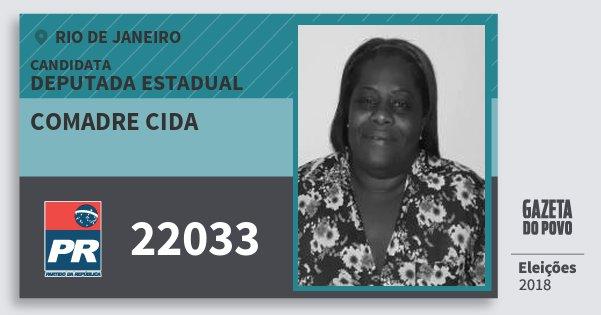Santinho Comadre Cida 22033 (PR) Deputada Estadual | Rio de Janeiro | Eleições 2018